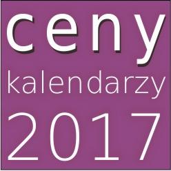Ceny kalendarzy 2017
